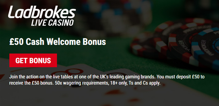Live Casinos - £50 Bonus at Ladbrokes