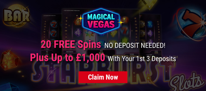 Magical Vegas - 20 Free Spins and up to £1,000