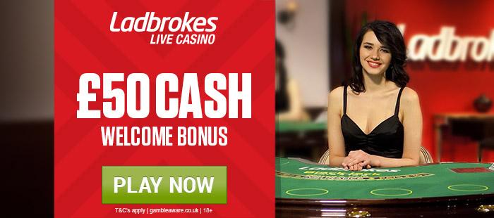 Ladbrokes Live Casino - £50 Cash Bonus