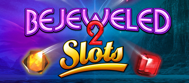 Bejeweled 2 Slots Game