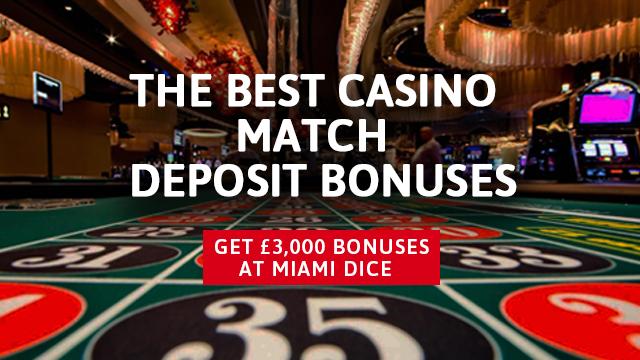 UK Casinos Match Deposit Bonus