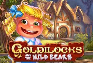 Goldilocks and the Wild Bears Slot by Quickspin Review, Bonus and Recommended Casinos