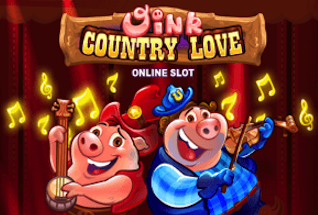 Oink Country Love Slot by Microgaming Review, Bonus and Recommended Casinos