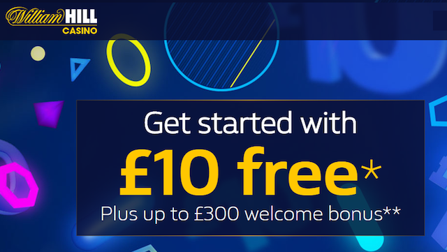 Get £10 Free - No Deposit Needed - WilllHill Casino