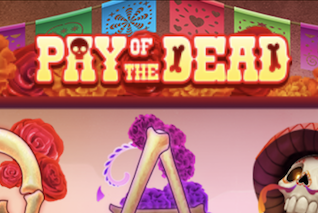 Pay of the Dead Slot by Gaming Realms Review and Recommended Casinos